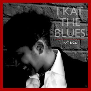 I Kat the Blues - Kat & Co